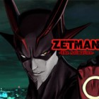 CR ZETMAN -The Animation-